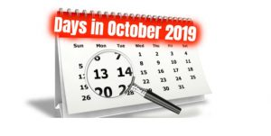 How many days in October 2019